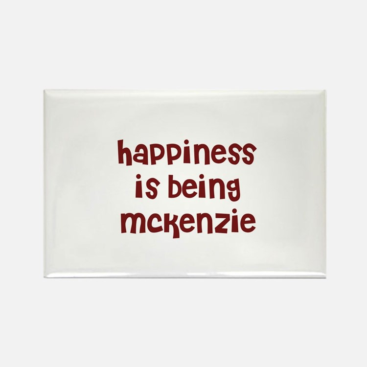 happiness is being Mckenzie Rectangle Magnet