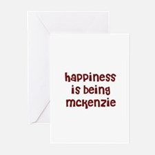 happiness is being Mckenzie Greeting Cards (Pk of
