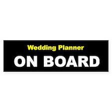 Wedding Planner On Board Bumper Bumper Sticker