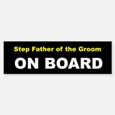 Step Father of the Groom On Board Bumper Car Car Sticker