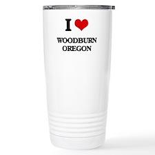 I love Woodburn Oregon Travel Coffee Mug