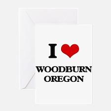 I love Woodburn Oregon Greeting Cards