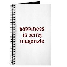 happiness is being Mckenzie Journal