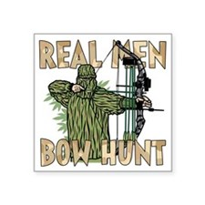 Real Men Bow Hunt Sticker