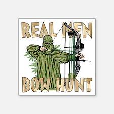 Real Men Bow Hunt Sticker