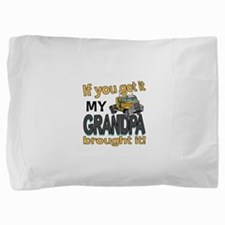 GRANDPA got it2.png Pillow Sham