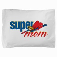 SuperMom Pillow Sham