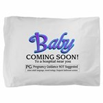 Baby - Coming Soon! Pillow Sham