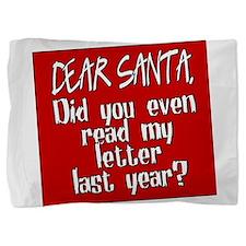 Dear Santa Pillow Sham