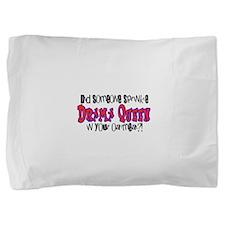 Sprinkle Drama Queen Pillow Sham