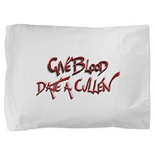 Give Blood - Date a Cullen Pillow Sham