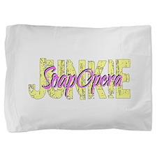 Soap Opera Junkie Pillow Sham
