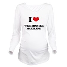 I love Westminster M Long Sleeve Maternity T-Shirt