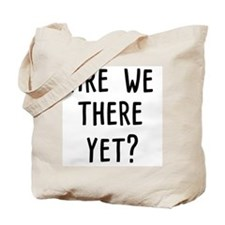 Are We There Yet? Travel Bag Tote Bag