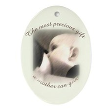 """The most precious gift..."" Oval Ornament"