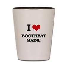 I love Boothbay Maine Shot Glass
