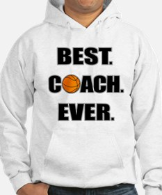 Basketball Best Coach Ever Hoodie