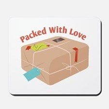Packed With Love Mousepad