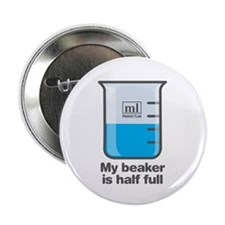 "Beaker Half Full 2.25"" Button (10 Pack)"