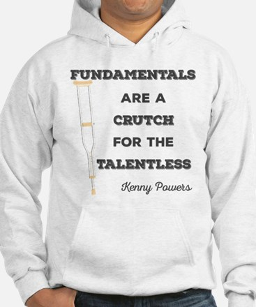 Crutch for the Talentless Hoodie