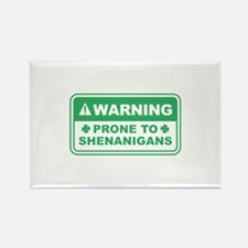 Prone To Shenanigans Rectangle Magnet
