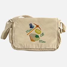 Mine All Mine Messenger Bag