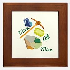 Mine All Mine Framed Tile