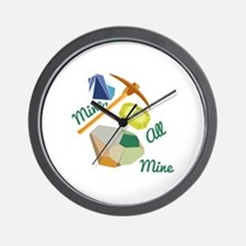 Mine All Mine Wall Clock
