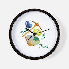 Mine All Mine Wall Clock