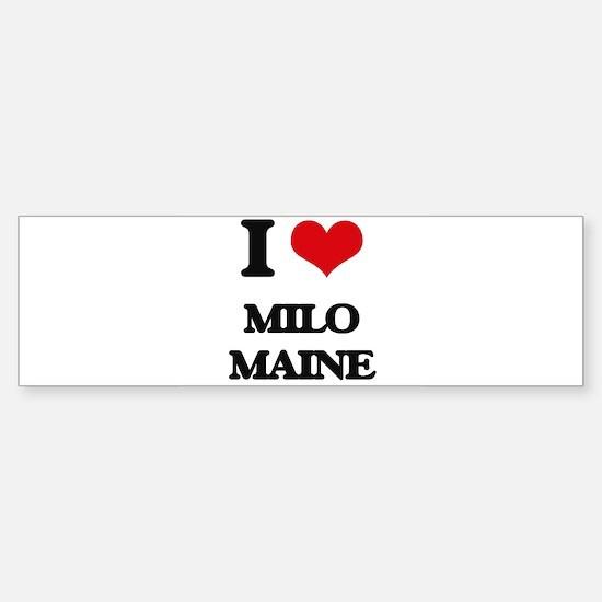 I love Milo Maine Bumper Bumper Bumper Sticker