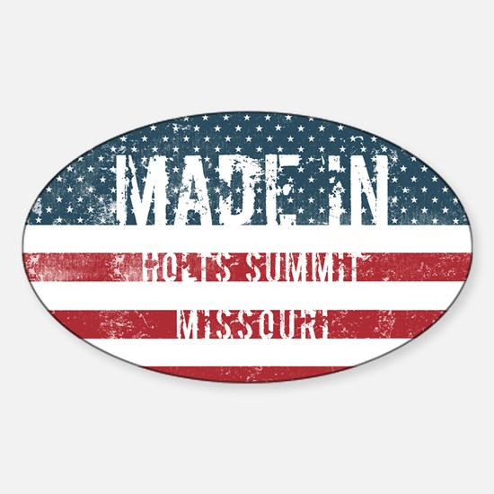 Made in Holts Summit, Missouri Decal
