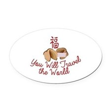 You WIll Travel Oval Car Magnet