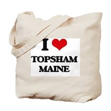 I love Topsham Maine Tote Bag