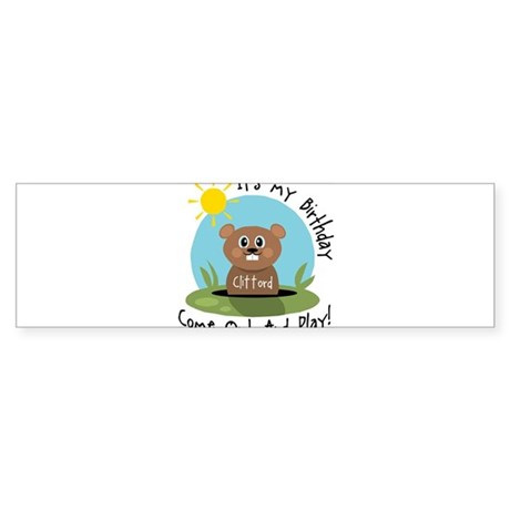 Clifford birthday (groundhog) Bumper Sticker