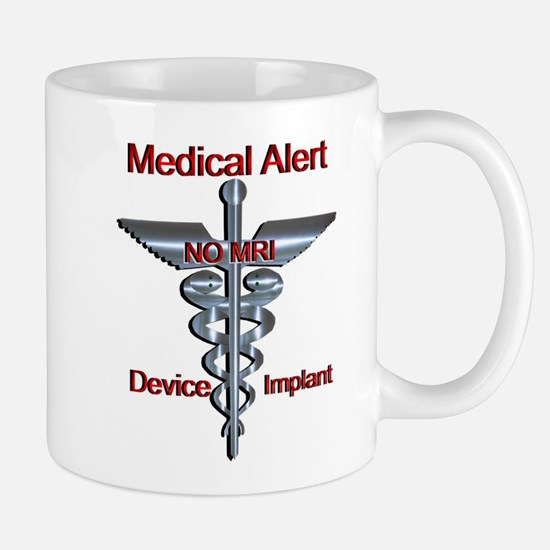 Medical Alert - Device Implant NO MRI Medic Mugs
