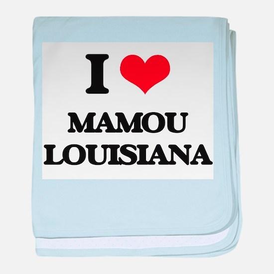 I love Mamou Louisiana baby blanket