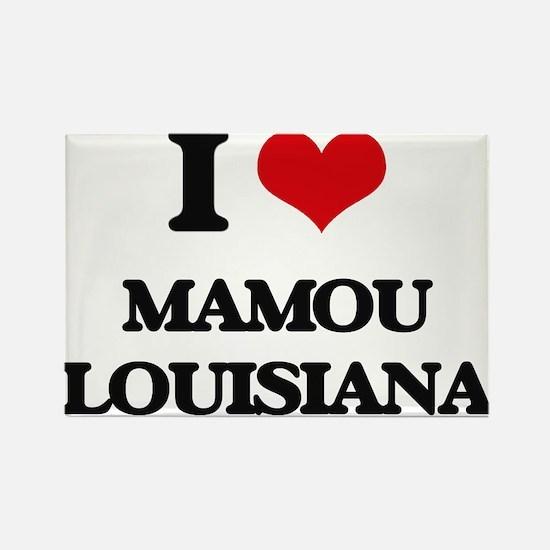 I love Mamou Louisiana Magnets