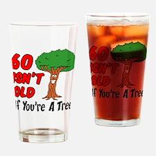 60 Isn't Old Tree Drinkware Drinking Glass