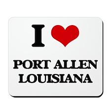 I love Port Allen Louisiana Mousepad