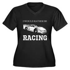 Rather Be Racing Plus Size T-Shirt