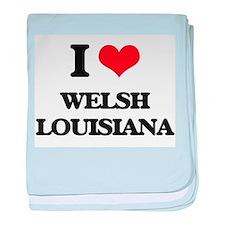 I love Welsh Louisiana baby blanket