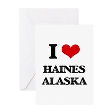 I love Haines Alaska Greeting Cards