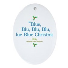 blue christmas by the King Oval Ornament
