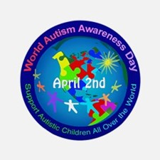 """World Autism Awareness Day 3.5"""" Button"""