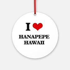 I love Hanapepe Hawaii Ornament (Round)