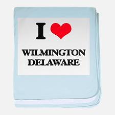 I love Wilmington Delaware baby blanket
