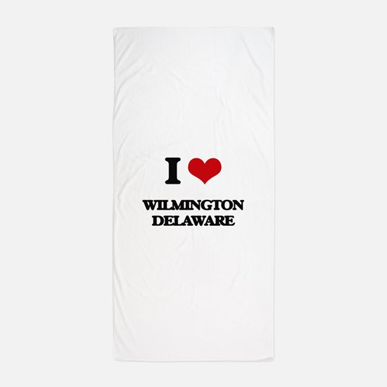 I love Wilmington Delaware Beach Towel