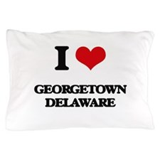 I love Georgetown Delaware Pillow Case