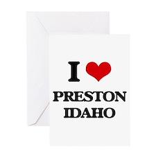 I love Preston Idaho Greeting Cards