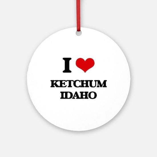 I love Ketchum Idaho Ornament (Round)